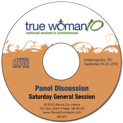 True Woman 10 Indianapolis: Living Out the True Woman Message Panel Discussion (CD)