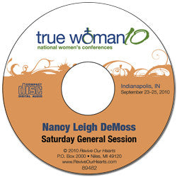 True Woman 10 Indianapolis: A True Woman Joins the Battle by Nancy DeMoss Wolgemuth (CD)
