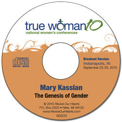 True Woman 10 Indianapolis: The Genesis of Gender by Mary Kassian (CD)