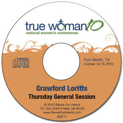 True Woman 10 Fort Worth: What in the World Do You Want? by Crawford Loritts (CD)