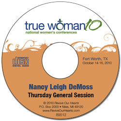 True Woman 10 Fort Worth: What Is a True Woman? by Nancy DeMoss Wolgemuth (CD)