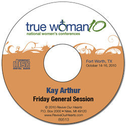 True Woman 10 Fort Worth: The Powerful Influence of a Godly Woman by Kay Arthur (CD)