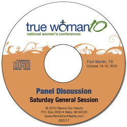 True Woman 10 Fort Worth: Living Out the True Woman Message Panel Discussion (CD)