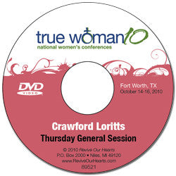True Woman 10 Fort Worth: What in the World Do You Want? by Crawford Loritts (DVD)