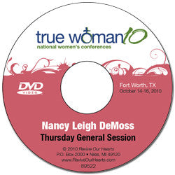 True Woman 10 Fort Worth: What Is a True Woman? by Nancy DeMoss Wolgemuth (DVD)