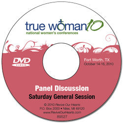 True Woman 10 Fort Worth: Living Out the True Woman Message Panel Discussion (DVD)