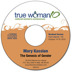 True Woman 10 Fort Worth: The Genesis of Gender by Mary Kassian (CD)