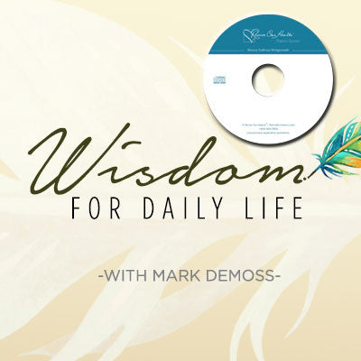Wisdom for Daily Life with Mark DeMoss (CDs)