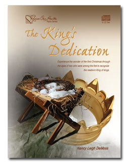 The King's Dedication: Simeon and Anna Welcome Christ (CDs)