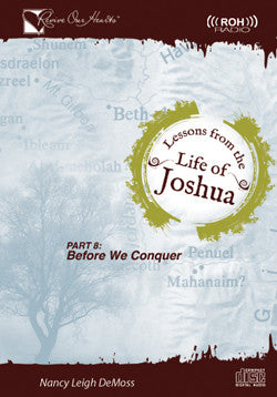 Lessons from the Life of Joshua: Before We Conquer, Part 8 (CDs)