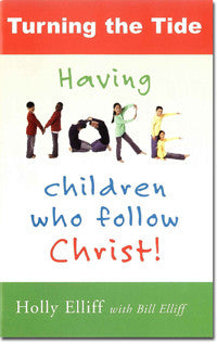 Turning the Tide: Having More Children Who Follow Christ (Booklet)