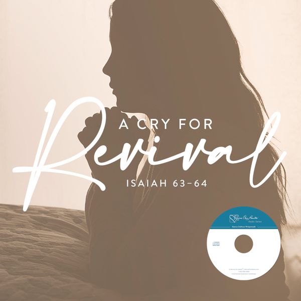 A Cry for Revival: Isaiah 63–64 (CDs)