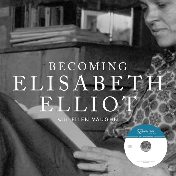 Becoming Elisabeth Elliot, with Ellen Vaughn (CDs)