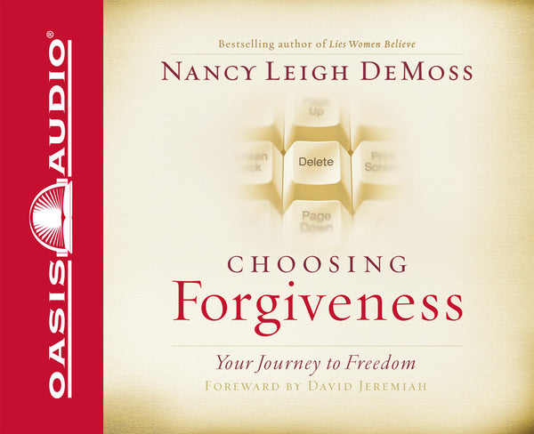 Choosing Forgiveness : Your Journey to Freedom (Audio Book CD)