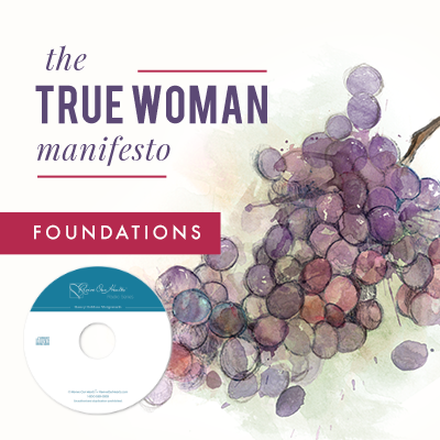 The True Woman Manifesto - Foundations (CDs)