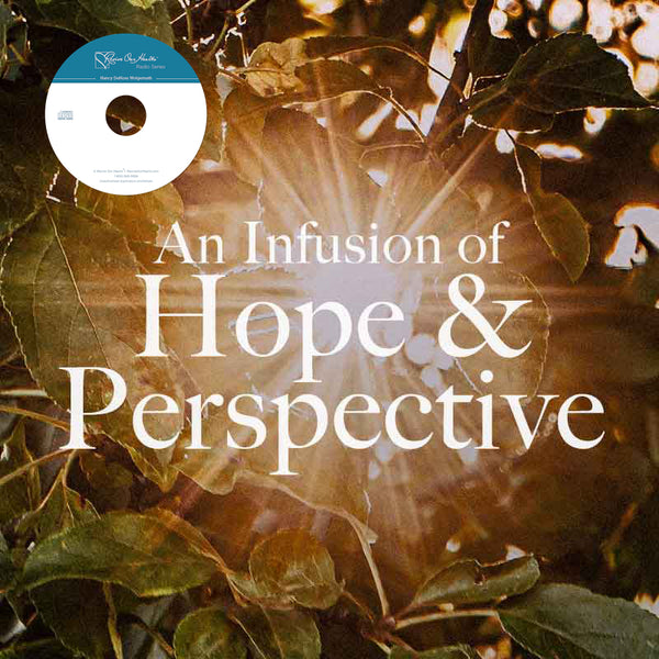 An Infusion of Hope and Perspective & What Is God During Through the Pandemic?  (CD)