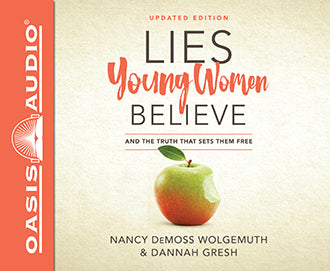 Lies Young Women Believe: And the Truth That Sets Them Free (Audio Book CD)