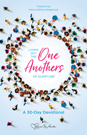 Living Out the One Anothers of Scripture: A 30 Day Devotional