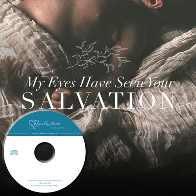 My Eyes Have Seen Your Salvation (CDs)