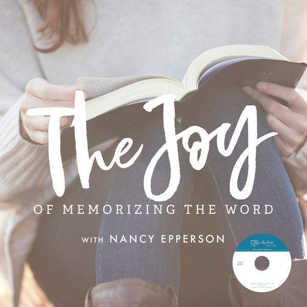 The Joy of Memorizing the Word with Nancy Epperson (CDs)
