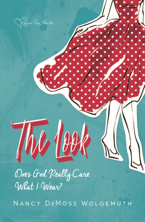 The Look: Does God Really Care What I Wear? (Booklet)