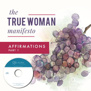 The True Woman Manifesto - Affirmations Part 1 (CDs)