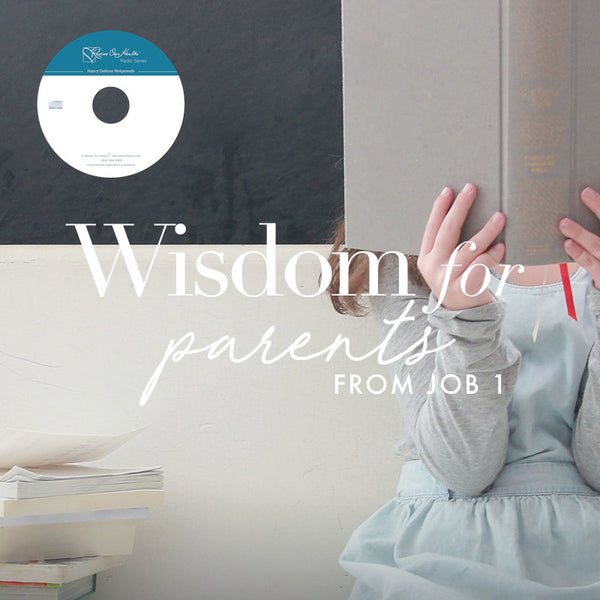 Wisdom for Parents from Job 1 (CD)
