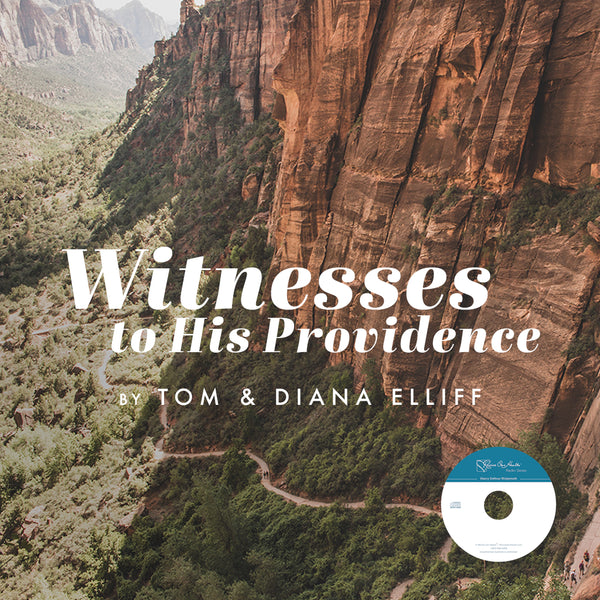 Witnesses to His Providence by Tom & Diana Elliff (CD)