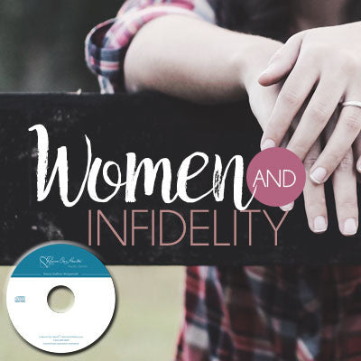 Women and Infidelity with Judy Starr and Holly Elliff (CDs)