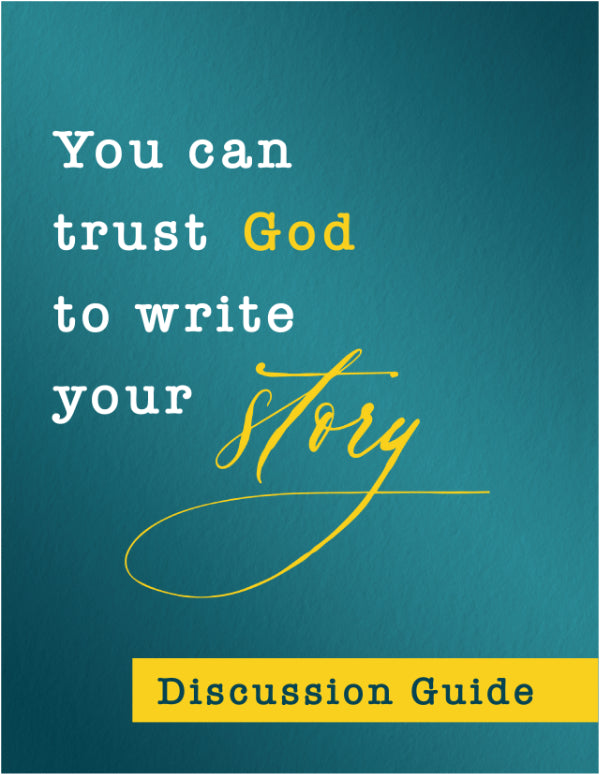 You Can Trust God Discussion Guide DIGITAL DOWNLOAD