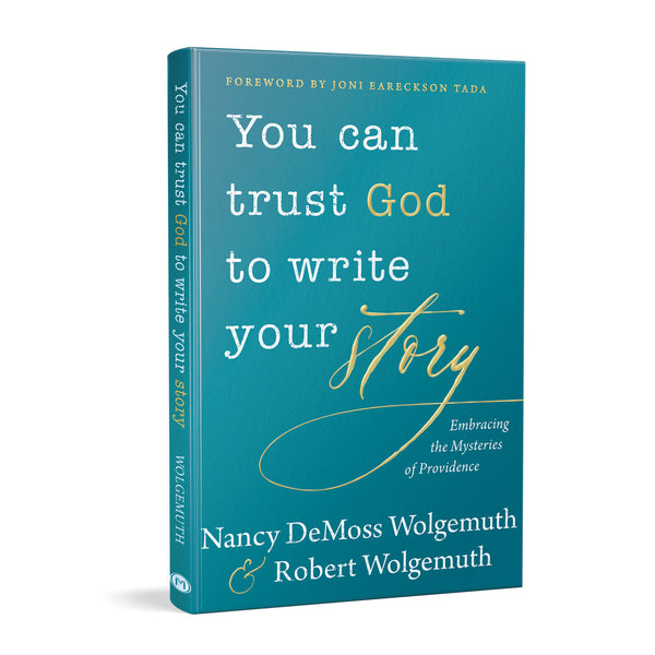 You Can Trust God to Write Your Story Hardcover