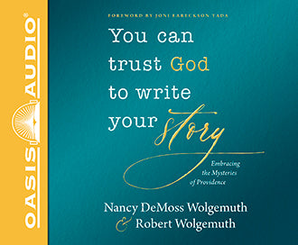 You Can Trust God to Write Your Story Audio Book CD