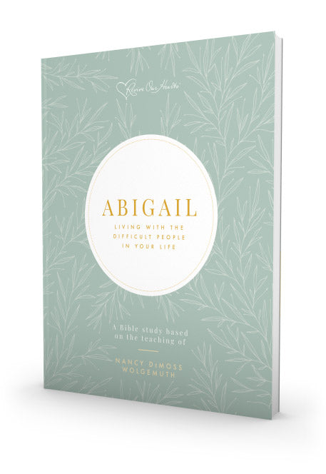 Abigail: Living with the Difficult People in Your Life Bible Study