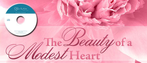 The Beauty of a Modest Heart (CDs)
