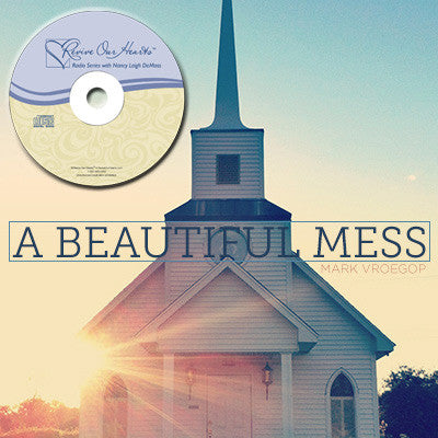 A Beautiful Mess by Mark Vroegop (CD)