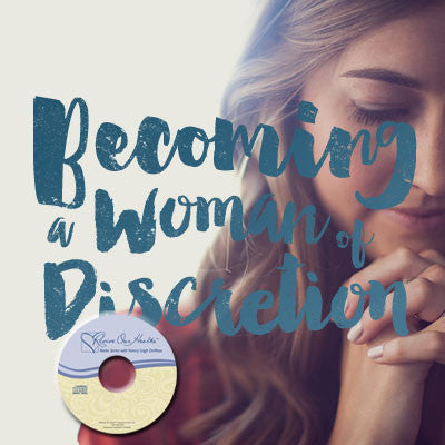 Becoming a Woman of Discretion (CDs)