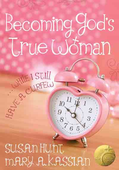 Becoming God's True Woman: While I Still Have a Curfew