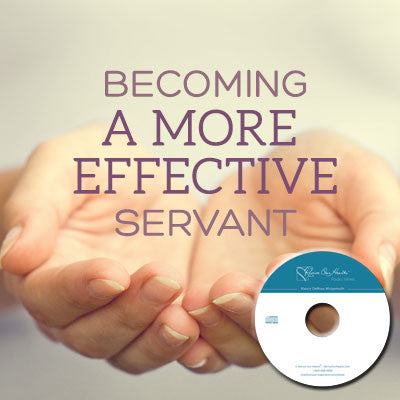 Becoming a More Effective Servant (CD)