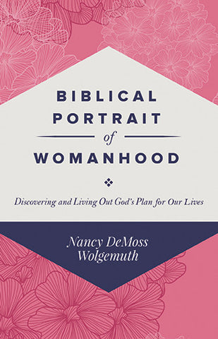 Biblical Portrait Of Womanhood Booklet