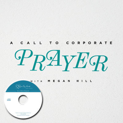 A Call to Corporate Prayer with Megan Hill (CD)