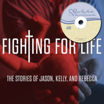 Fighting for Life: The Stories of Jason, Kelly, and Rebecca (CD)