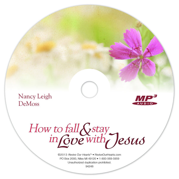 How to Fall and Stay in Love with Jesus (MP3CD)