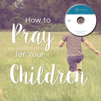 How to Pray for Your Children with Fern Nichols & Marlae Gritter (CDs)