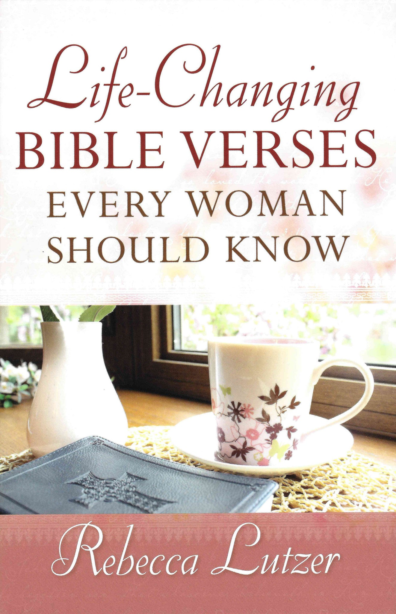 Life Changing Bible Quotes Prepossessing Lifechanging Bible Verses Every  Woman Should Know Revive Our Hearts