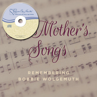 A Mother's Songs: Remembering Bobbie Wolgemuth (CD)