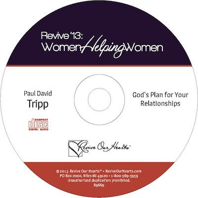 Revive 13: God's Plan for Your Relationships by Paul David Tripp (CD)