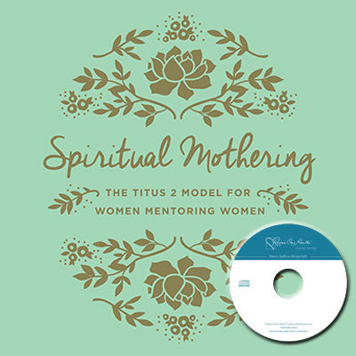 Spiritual Mothering with Susan Hunt (CDs)