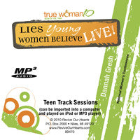 True Woman 10 Indy & Fort Worth Lies Young Women Believe LIVE Teen Track by Dannah Gresh (MP3CD)