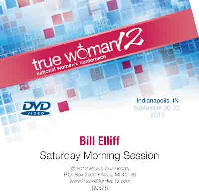 True Woman 12: A Call to Revival by Bill Elliff (DVD)
