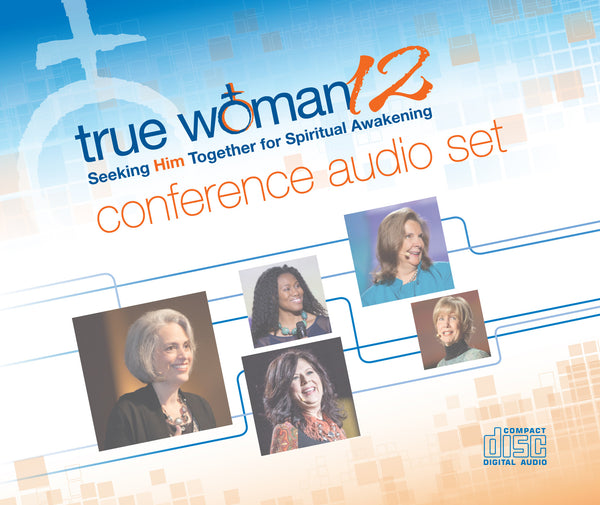 True Woman 12: Conference CD Set